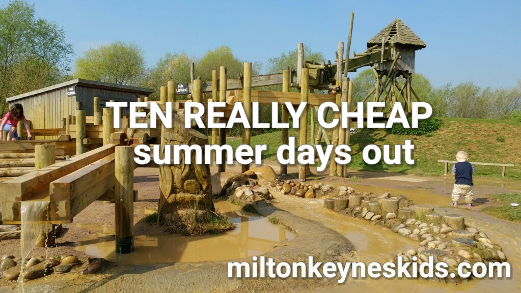 Ten REALLY CHEAP summer days out for kids 2018