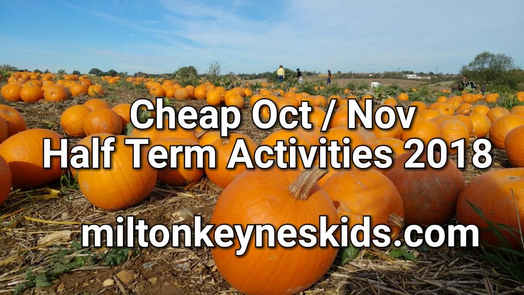 Cheap Halloween, pumpkin picking and October half term activities