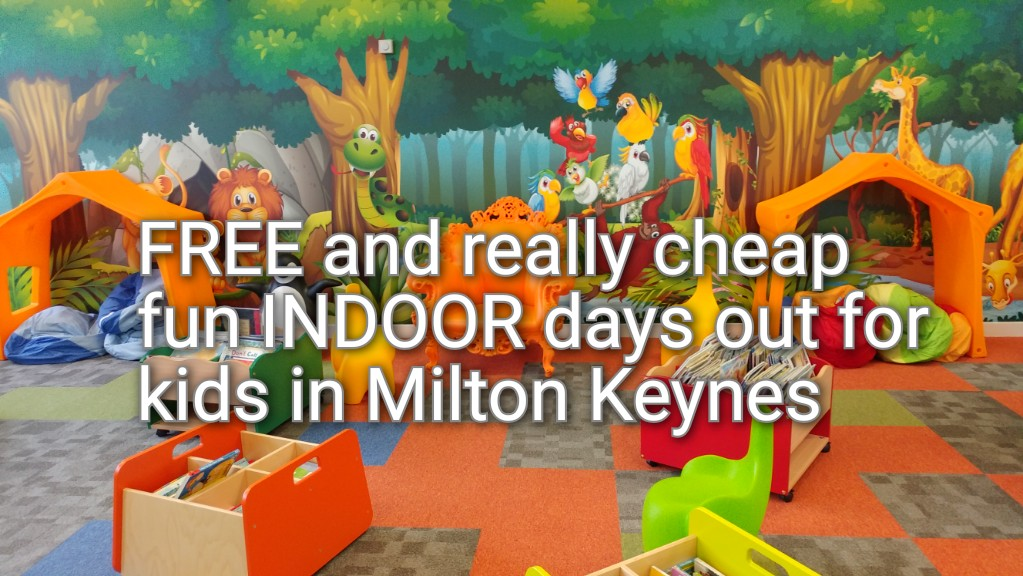 Free and really cheap INDOOR days out in Milton Keynes